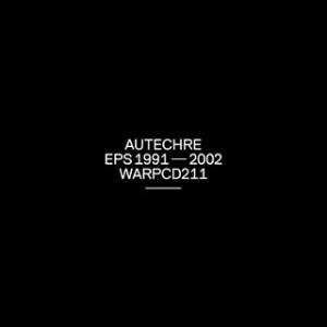 Autechre_eps-1991-2002