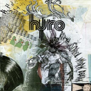 http://www.playlistsociety.fr/wp-content/uploads/2011/09/HYRO-DA-HERO-Birth-School-Work-Death-300x300.jpg