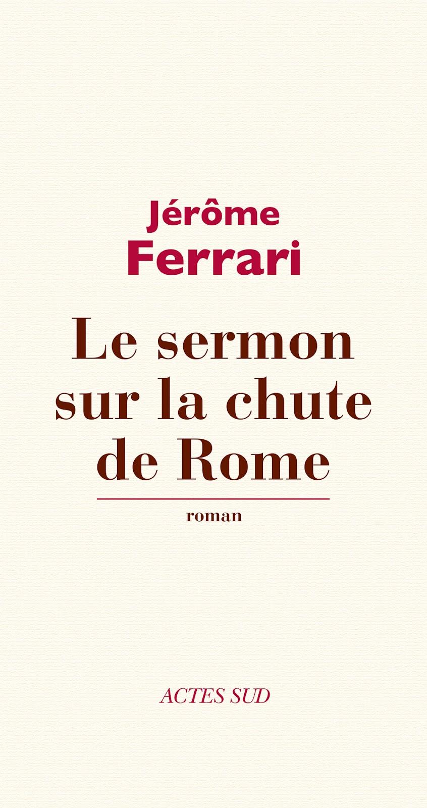 """Résultat de recherche d'images pour """"jérôme ferrari le sermon sur la chute de rome"""""""