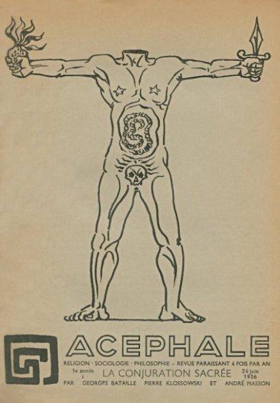 Acéphale, le mouvement de Georges Bataille. (évoqué dans le livre)
