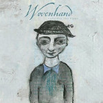 wovenhand-consider-the-birds1