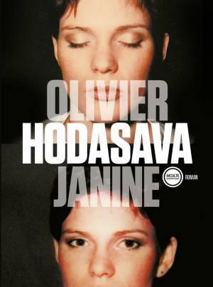 Janine, Olivier Hodasava