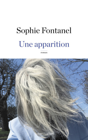une-apparition-sophie-fontanel-robert-laffont