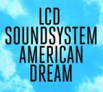 lcd-soundsystem-american-dream-columbia